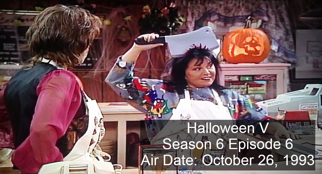 Roseanne's Halloween Episodes - poptechmotive